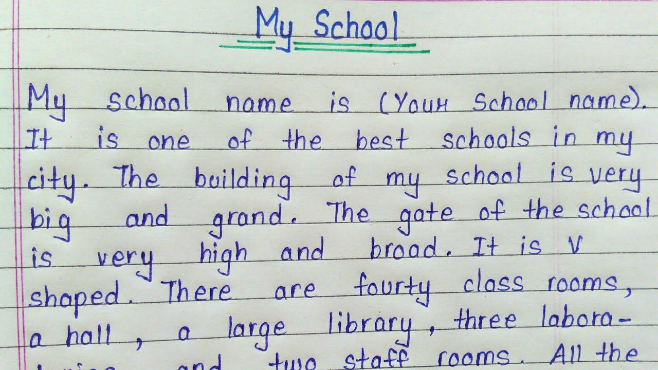 Write an essay on my school in english  Essay writing on my school in  english