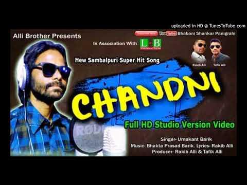 Chandni (2018) || Umakant Barik || New Sambalpuri Romantic HD Mp3 Songs Free