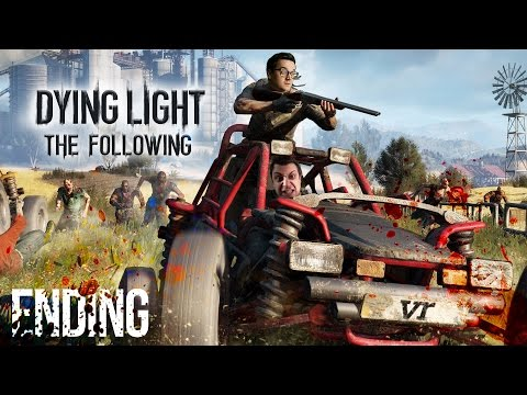 MOTHER IS BAD?! | Dying Light: The Following #11 (Ending)
