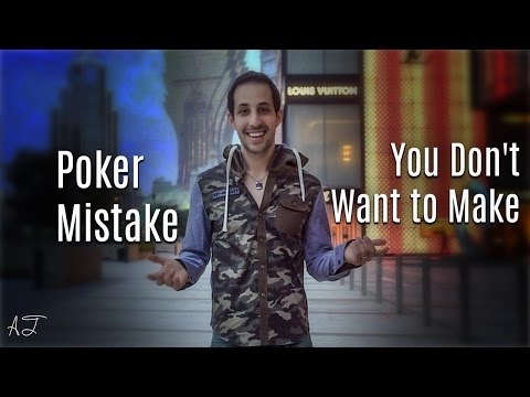 Cash Game Poker Strategy: A HUGE Poker Mistake You Don't Want to Make