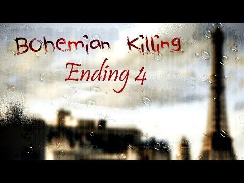 Bohemian Killing Walkthrough (10 Years) - Ending 4 |