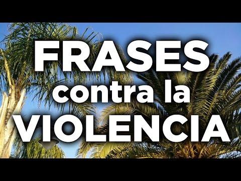 10 Frases Contra La Violencia Para Reflexionar Innatiacom