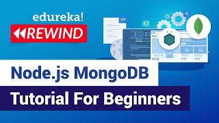 Node.js MongoDB Tutorial For Beginners | Node.js Fundamentals | Edureka | Node.js Rewind - 2