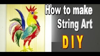 How To Make String Art / Beautiful rooster / Do it yourself - it's just / Sekretmastera