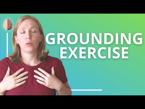 Grounding Exercise: Anxiety Skills #5