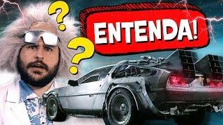 ENTENDA De Volta Para o Futuro! 🕰 4 DeLorean