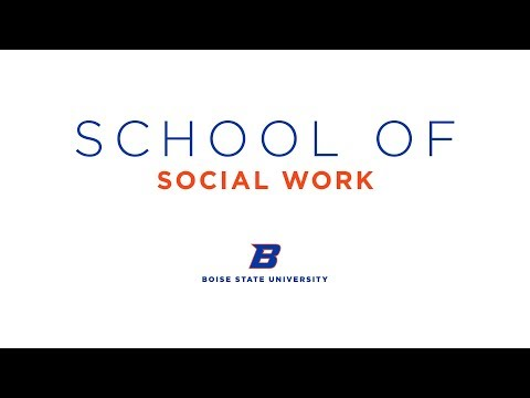 The School of Social Work at Boise State