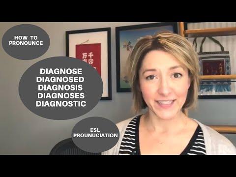 How To Pronounce DIAGNOSE, DIAGNOSED, DIAGNOSIS, DIAGNOSES, DIAGNOSTIC