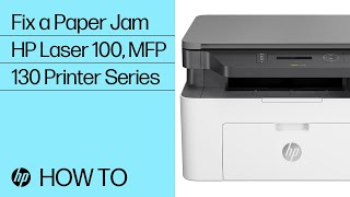 How to Fix a Paper Jam in the HP Laser 100, MFP 130 Printer Series | HP Laser | HP
