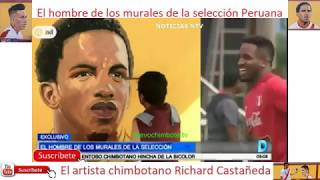 Chimbotano Richard Castañeda con murales de Jefferson Farfan, Christian Cueva y Paolo Guerrero