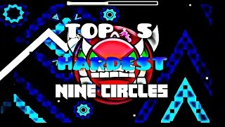 TOP 5 HARDEST NINE CIRCLES LEVELS[DEMONS]! Geometry Dash [Top]
