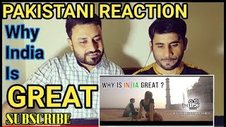 Pakistani Reacts ON | WHY IS INDIA GREAT ? भारत महान क्यों है | ADELPHI MOTION PICTURES