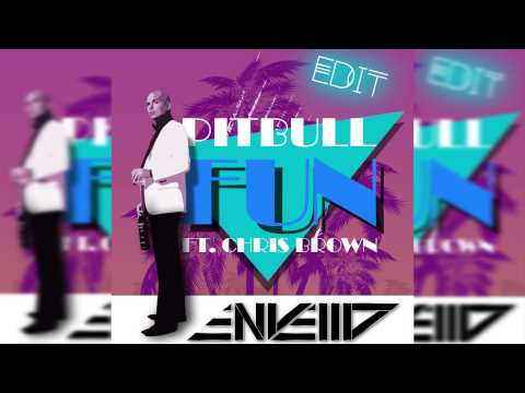 Pitbull - Fun (ft. Chris Brown)(Envello edit)*FREE DOWNLOAD*