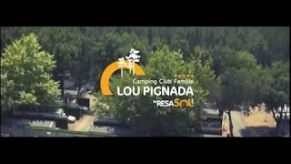 Camping Lou Pignada***** Club Famille