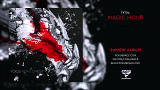 Fokus - 02 Magic Hour (audio) (reedycja Alfa i Omega)