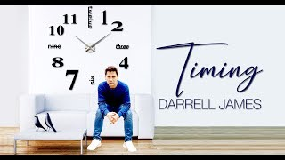 Timing (Official Lyric Video) by Darrell James