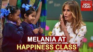 Melania Trump Attends Happiness Class With Delhi Govt School Kids