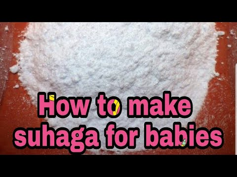 How to make suhaga for babies in hindi|| benefits of suhaga in hindi|| amazing benefits of suhaga