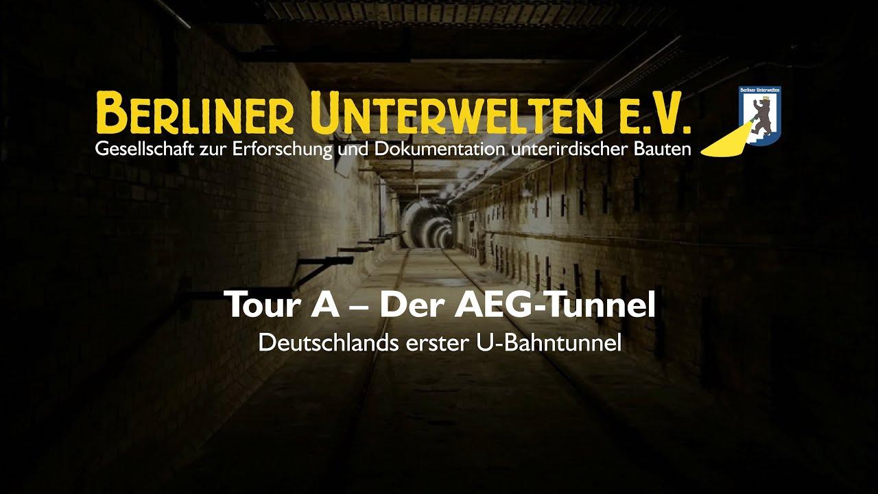 Berliner Unterwelten Ev Tour A Der Aeg Versuchstunnel Youtube