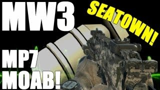MW3: MP7 MOAB on Seatown!