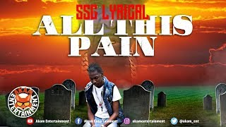 SSG lyrical - All This Pain (RIP Louie Rankin/Teddy Bruckshut) October 2019