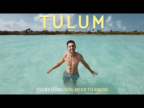 HOW TO TRAVEL TULUM - 7 Days in Paradise