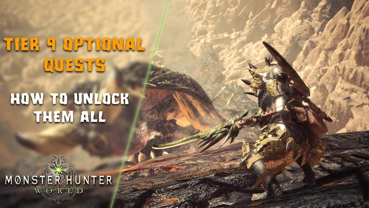Monster Hunter World | How to unlock ALL Tier 9 Optional Quests