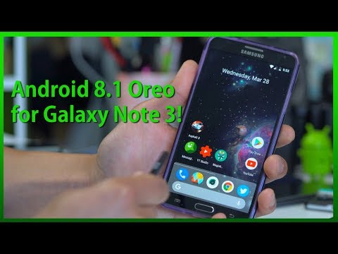 Android 8 1 Oreo + Root for Galaxy Note 3! [Lineage OS 15 1