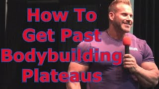 How To Get Past Bodybuilding Plateaus - Jay Cutler