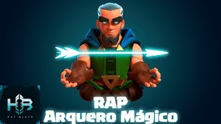 Arquero Mágico Rap / AFRO TRAP Español   Hat Black Game   Clash Royale