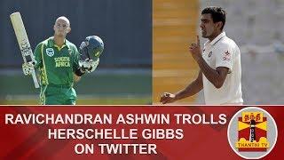Ravichandran Ashwin trolls Former South African Cricketer Herschelle Gibbs on Twitter