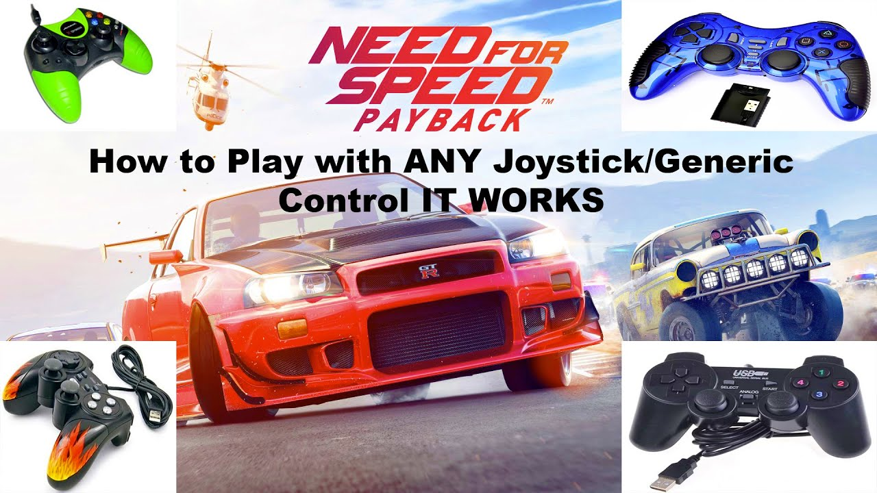 How To Play With Any Joystick Generic Control Need For Speed Payback It Works Youtube