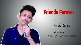 Download Video Friends Forever - Anirban Barman | Official Full Song 2019 MP3 3GP MP4
