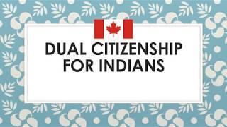 🇨🇦 🇨🇦 * GOOD NEWS * Dual Citizenship for INDIANS