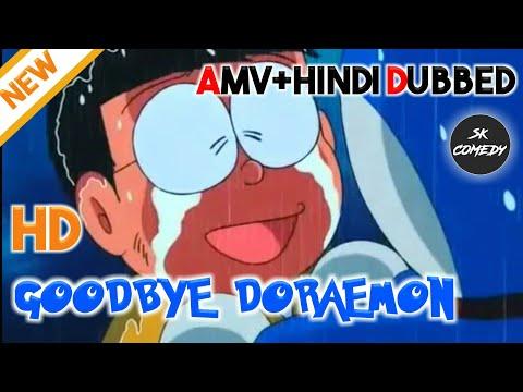 Goodbye Doraemon | Pal Kaisa Pal Song | Amv + Hindi Dubbed