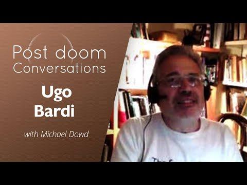 Ugo Bardi: Post-doom with Michael Dowd