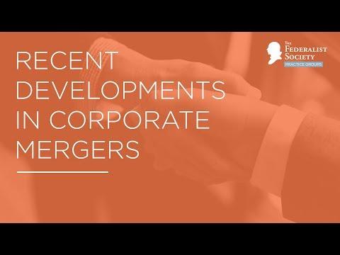 Recent Developments in Corporate Mergers