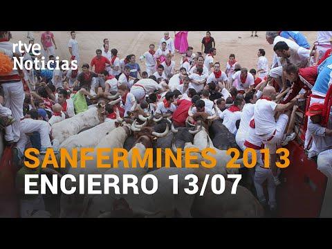 Con Un TAPÓN HUMANO. LOS MEJORES ENCIERROS DE SAN FERMÍN | 13 De Julio De 2013 | RTVE