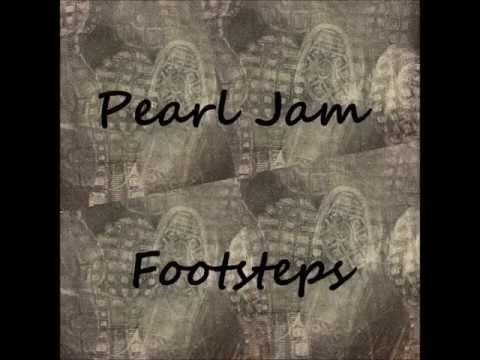 Pearl Jam - Footsteps (with lyrics)