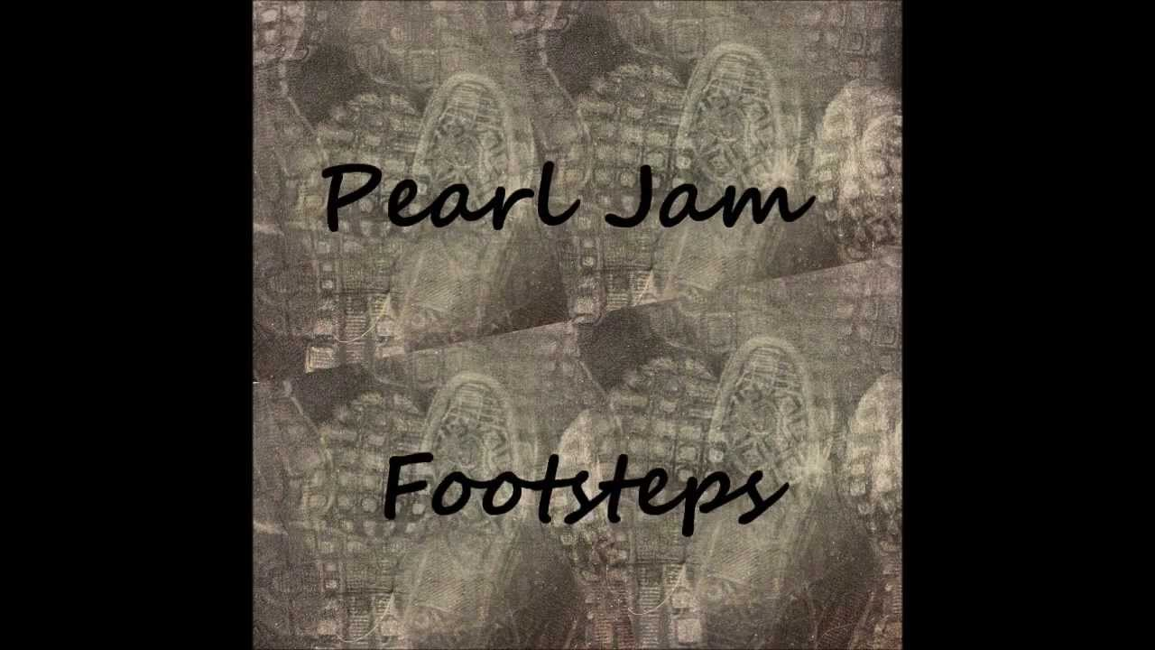 Pearl Jam Footsteps With Lyrics Chords Chordify