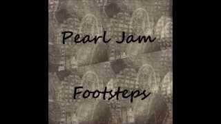 pearl jam footsteps with lyrics