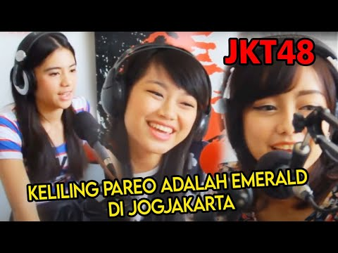 JKT48 Keliling Pareo Adalah Emerald di Jogjakarta