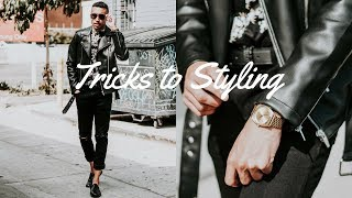 5 TRICKS TO STYLING AN OUTFIT | MEN