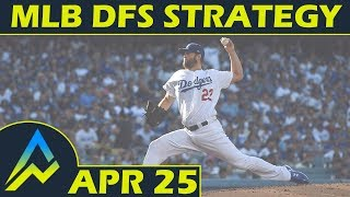 MLB DFS Projections & Strategy | Wednesday 4/25 | FanDuel & DraftKings