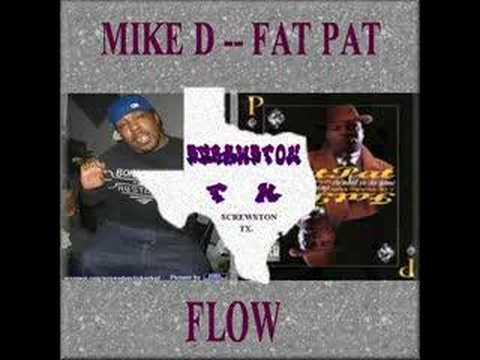 Mike D - Fat Pat - Flo
