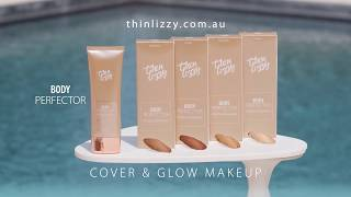 Thin Lizzy - Body Perfector & Glow Makeup