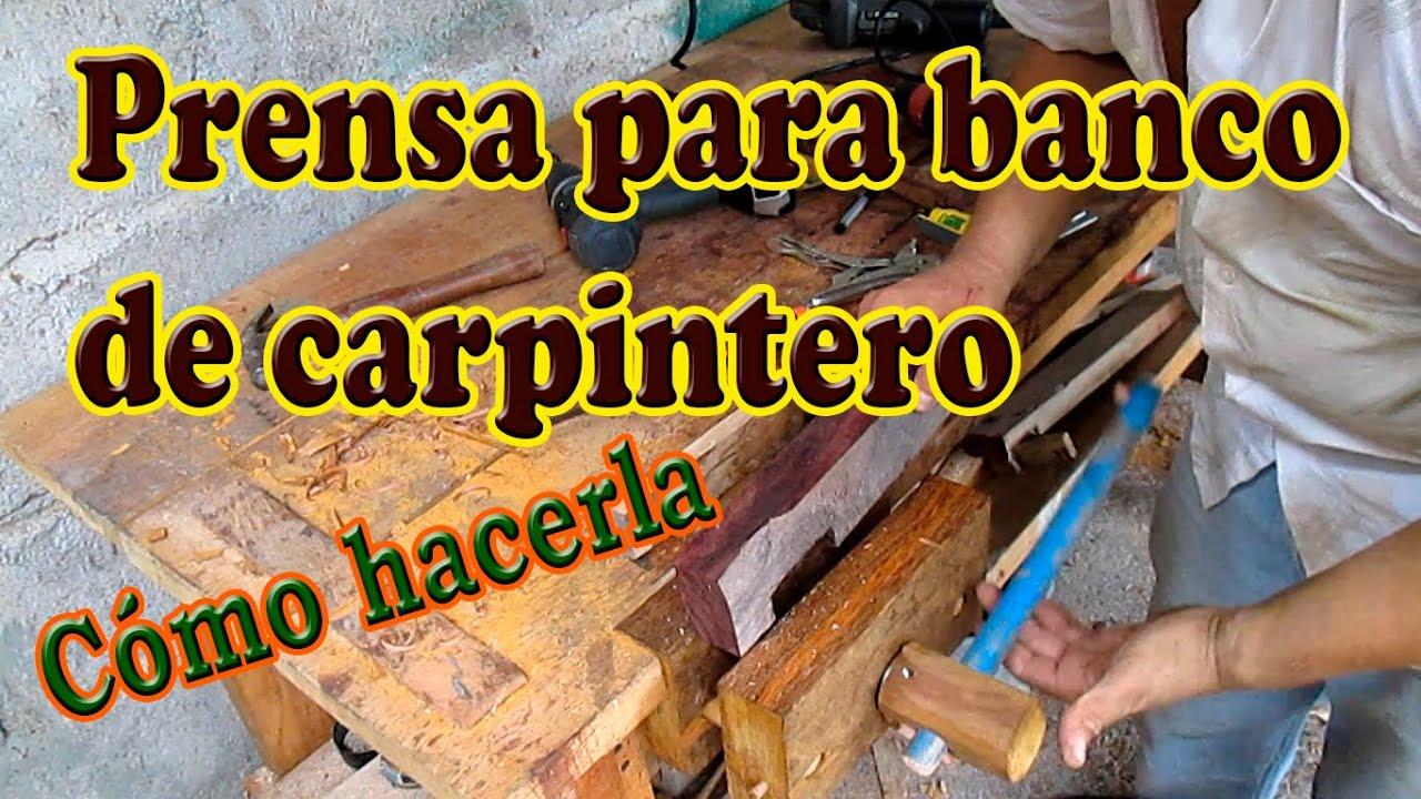 Como hacer una prensa para banco de carpintero youtube - Como hacer bancos de madera ...