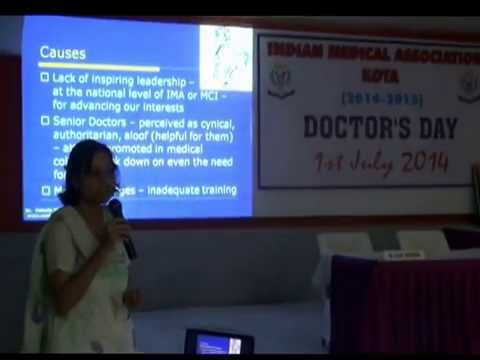 Doctor's Today-Happy or Unhappy Presentation at IMA Kota India by Dr Vidushi Sharma Kota India