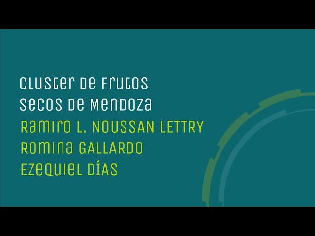 Cluster de frutos secos de Mendoza