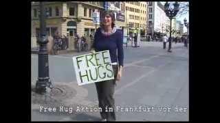 Free Hug Frankfurt - Opernplatz 03.04.2009